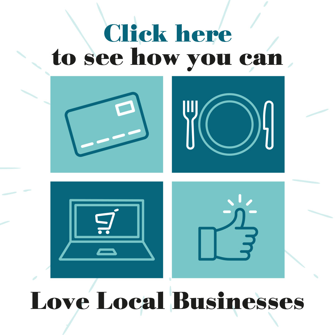 Click here to see how you can love local businesses